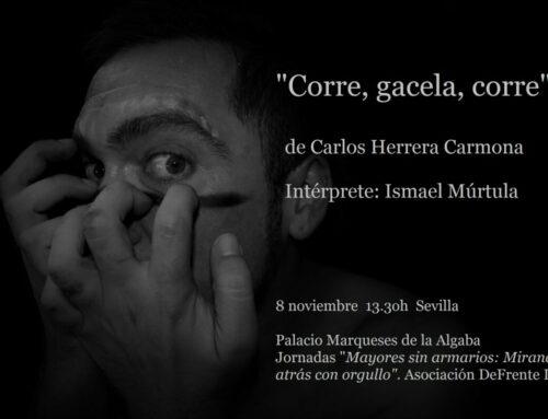 """""""Corre, gacela, corre"""" (Teatro) Jornadas """"Mayores sin armarios"""". DeFrente LGTB. Sevilla. 8/XI/19"""